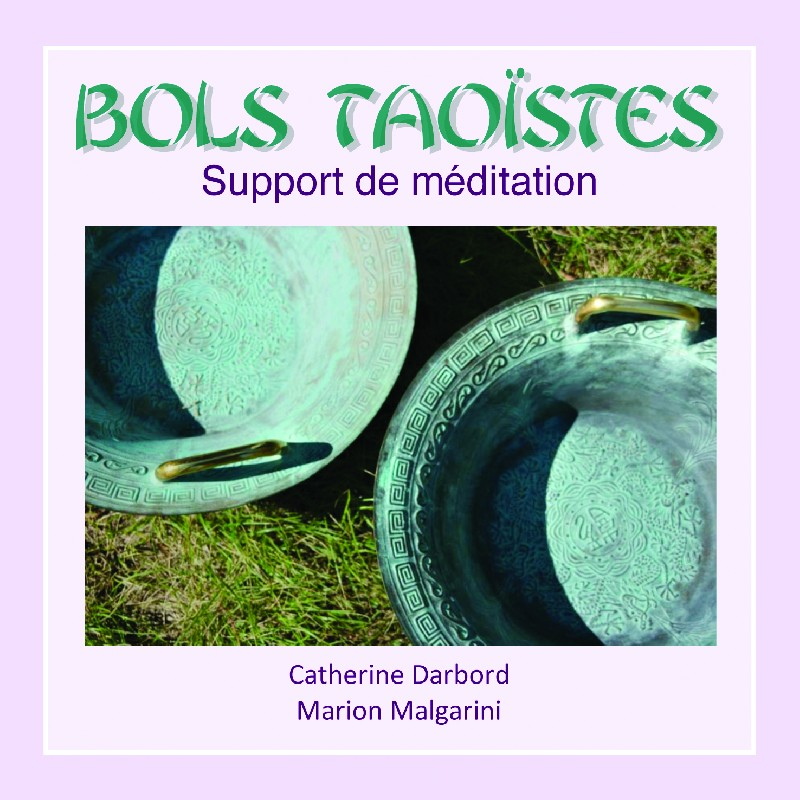 CD - Bols Taoïstes, support de méditation